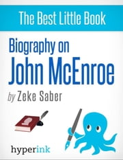 John McEnroe: A Biography ebook by Ezekiel  Saber