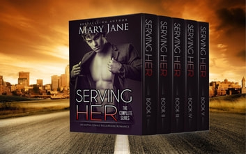 Serving Her (The Complete Series Box Set 1-5, Club Prive) (An Alpha Billionaire Romance) ebook by Mary Jane
