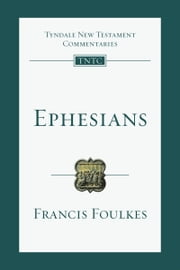 Ephesians ebook by Francis Foulkes