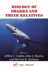 Biology of Sharks and Their Relatives ebook by Carrier, Jeffrey C.