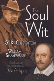 The Soul of Wit ebook by G. K. Chesterton,Dale Ahlquist