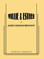 Willie & Esther ebook by James Graham Bronson