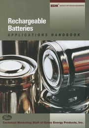 Rechargeable Batteries Applications Handbook ebook by Gates Energy Products