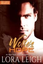 Wolfe's Hope - Breed ebook by