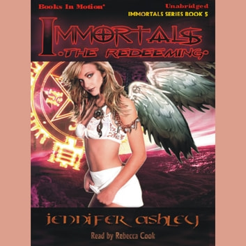 Immortals: The Redeeming audiobook by Jennifer Ashley