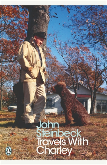 Travels with Charley - In Search of America ebook by Mr John Steinbeck