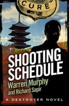Shooting Schedule - Number 79 in Series ebook by Richard Sapir, Warren Murphy