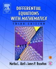 Differential Equations with Mathematica ebook by Abell, Martha L.