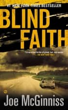 Blind Faith ebook by Joe McGinniss
