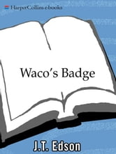 Waco's Badge ebook by J. T. Edson