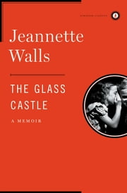 The Glass Castle - A Memoir ebook by Kobo.Web.Store.Products.Fields.ContributorFieldViewModel
