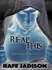 Reap This 電子書 by Rafe Jadison