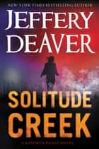 Solitude Creek ekitaplar by Jeffery Deaver