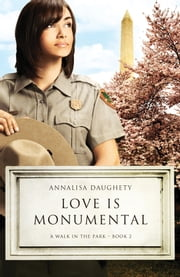 Love Is Monumental ebook by Annalisa Daughety