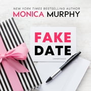 Fake Date audiobook by Monica Murphy