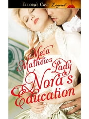 Lady Nora's Education ebook by Meta Mathews