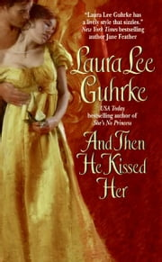 And Then He Kissed Her ebook by Laura Lee Guhrke