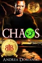 Chaos (The Omega Group) (Book 4) 電子書 by Andrea Domanski