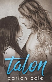 Talon - Ashes & Embers, #4 ebook by Carian Cole