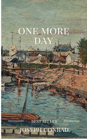 One more day ebook by joseph conrad