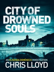 City of Drowned Souls ebook by Chris Lloyd