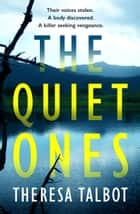The Quiet Ones ebook by