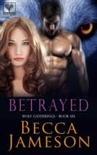 Betrayed ebook by Becca Jameson