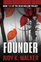 Founder ebook by Judy K. Walker