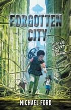 Forgotten City ebook by Michael Ford