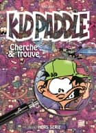 Kid Paddle - Cherche et Trouve ebook by Midam
