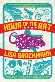 Hour of the Rat ebook by Lisa Brackmann
