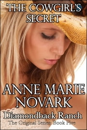 The Cowgirl's Secret ebook by Anne Marie Novark