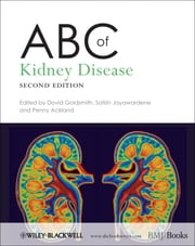 ABC of Kidney Disease ebook by David Goldsmith,Satish Jayawardene,Penny Ackland