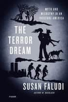 The Terror Dream ebook by Susan Faludi