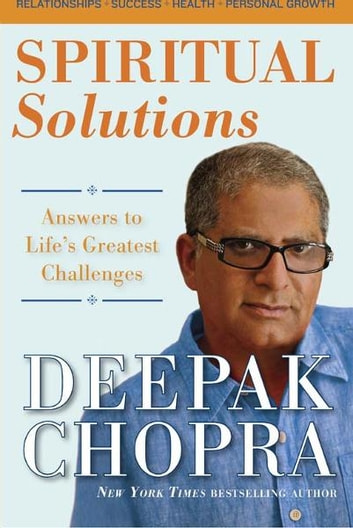 Deepak Chopra Spiritual Solutions Ebook