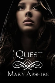 The Quest ebook by Mary Abshire