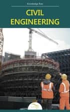 Civil Engineering ebook by Knowledge flow