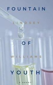 Fountain of Youth ebook by Lindsey Williams