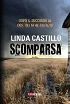Scomparsa eBook by Linda Castillo