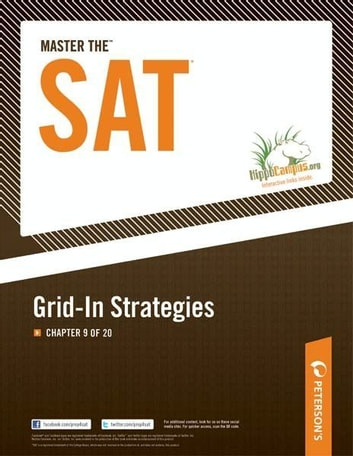 Master the SAT: Grid-In Strategies: Chapter 9 of 20 ebook by Peterson's