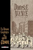Dropsie Avenue ebook by Will Eisner