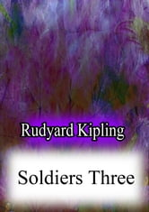 Soldiers Three ebook by Rudyard Kipling