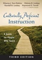 Culturally Proficient Instruction ebook by Delores B. Lindsey,Randall B. Lindsey,Dr. Kikanza Nuri-Robins,Dr. Raymond D. Terrell