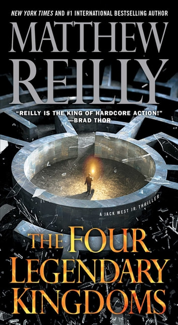 The Four Legendary Kingdoms ebook by Matthew Reilly