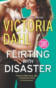 Flirting with Disaster ebook by Victoria Dahl
