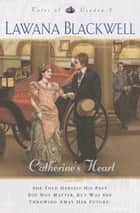 Catherine's Heart (Tales of London Book #2) ebook by Lawana Blackwell