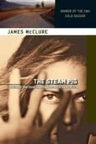 The Steam Pig ebook by James McClure