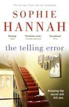 The Telling Error - Culver Valley Crime Book 9 ebook by Sophie Hannah