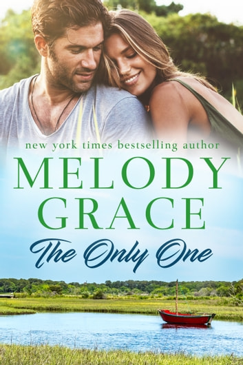 The Only One ebook by Melody Grace