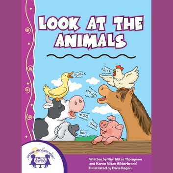 Look At The Animals audiobook by Kim Mitzo Thompson,Karen Mitzo Hilderbrand